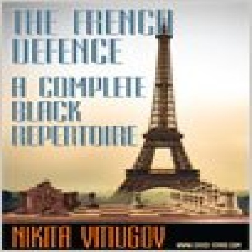 کارنامه دفاع فرانسه نگرش جدید The French Defence A Complete Black Repertoire Reloaded