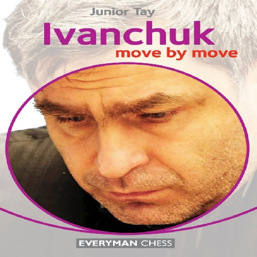 کتاب حرکت به حرکت : ایوانچوک Ivanchuk: Move by Move
