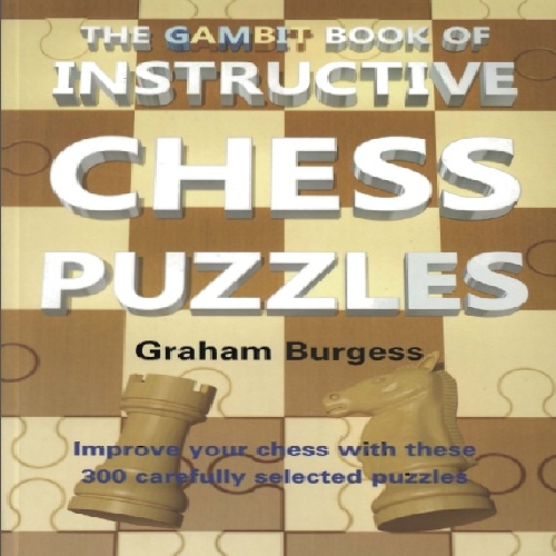 کتاب آموزنده پازل شطرنج The Gambit Book of Instructive Chess Puzzles
